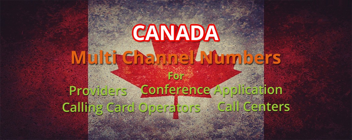 Canada Virtual PRI | Canada Multi channel | Canada Unlimited channel DID