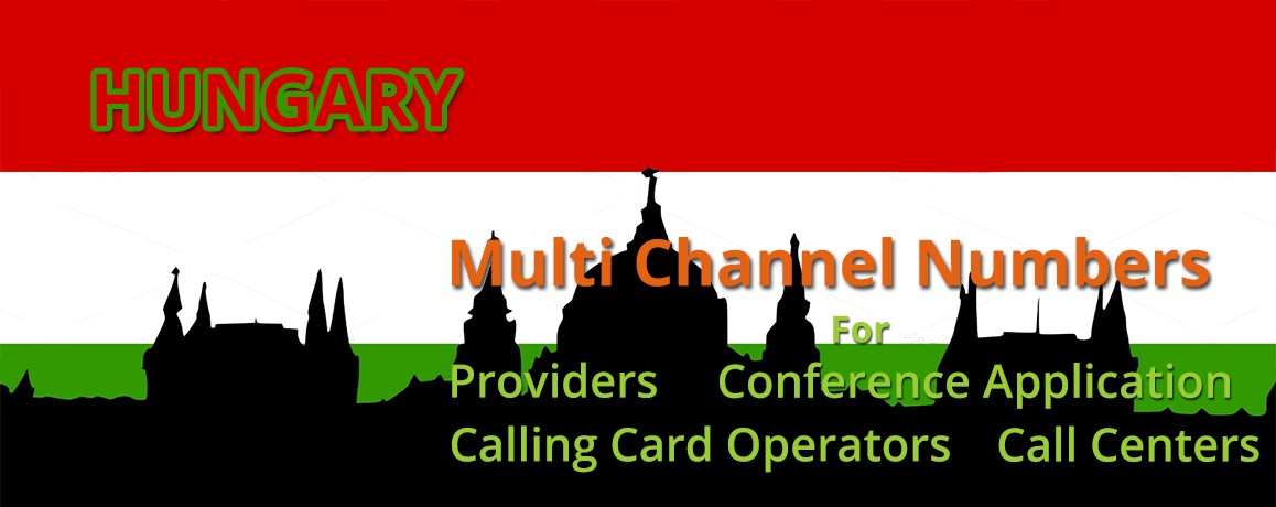 Hungary Numbers with unlimited channels for Calling Cards &  Call Centers