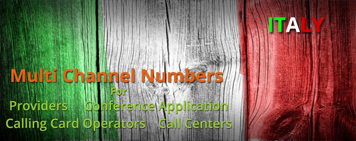 Italy Numbers with unlimited channels for Calling Cards &  Call Centers